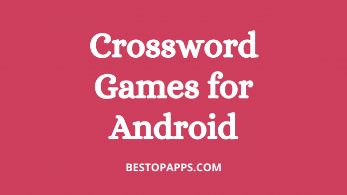 7 Best Crossword Games for Android in 2022