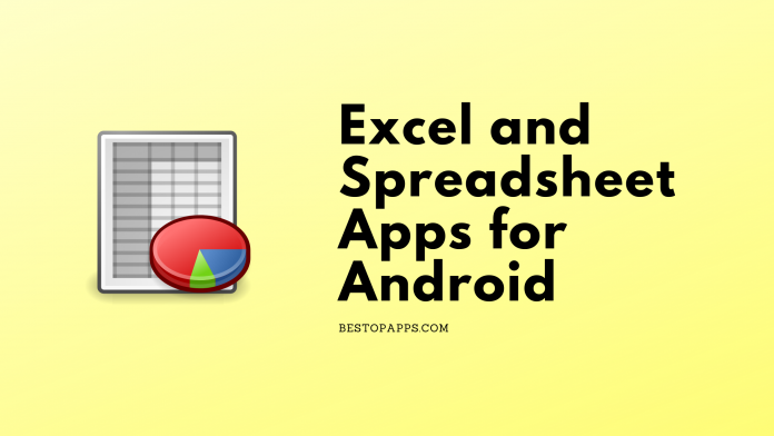 Excel and Spreadsheet Apps for Android