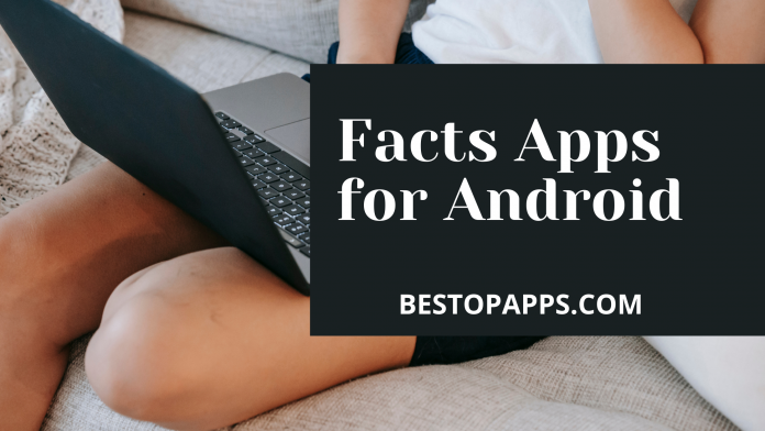 Facts Apps for Android