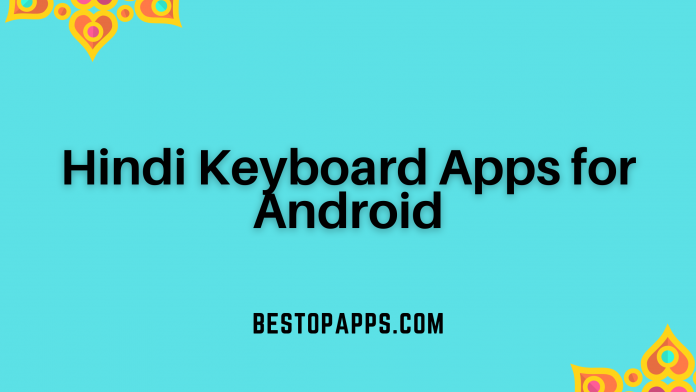 Hindi Keyboard Apps for Android