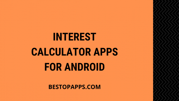 Interest Calculator Apps for Android
