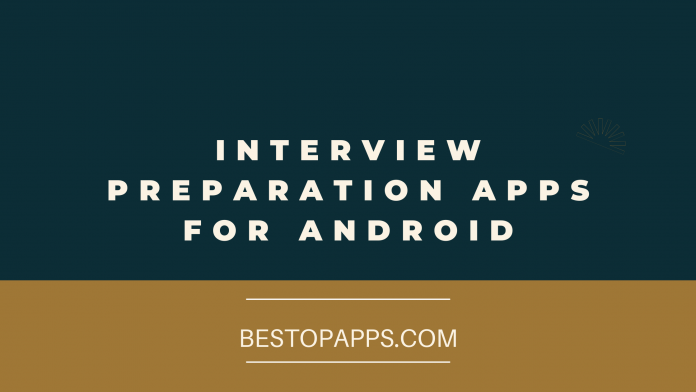 Interview Preparation Apps for Android
