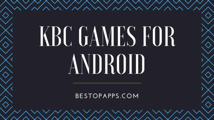 Top 6 KBC Games for Android in 2022