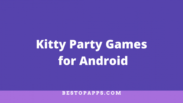 Kitty Party Games for Android