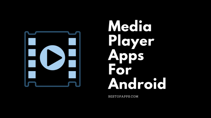 Media Player Apps For Android