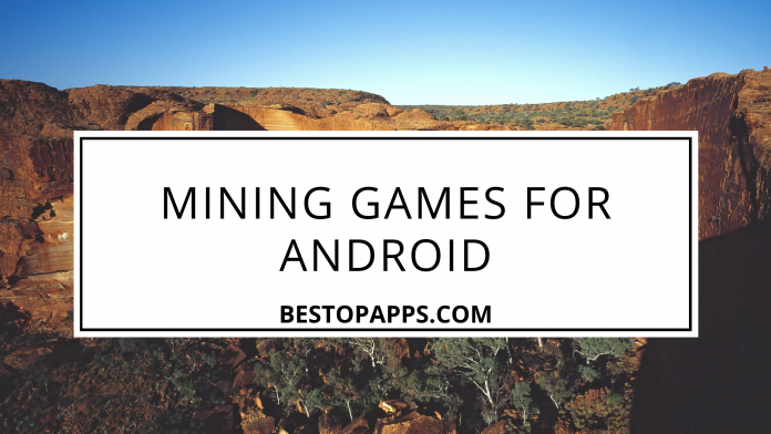 Mining Games for Android