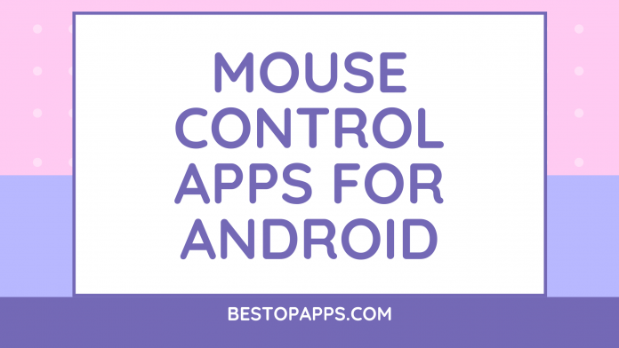 Mouse Control Apps for Android