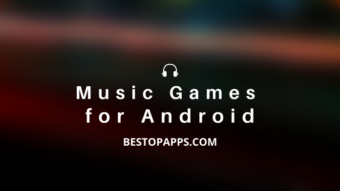 Music Games for Android