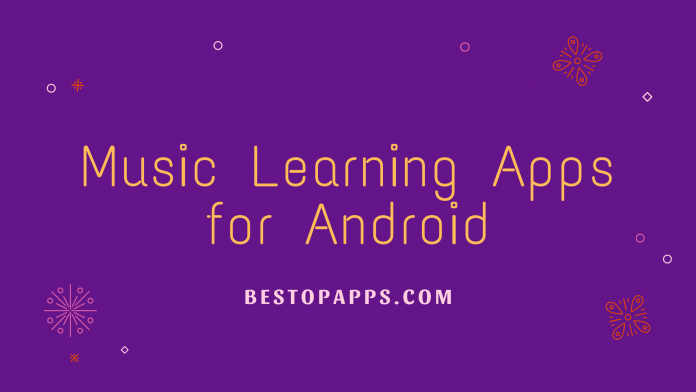 7 Best Music Learning Apps for Android in 2022