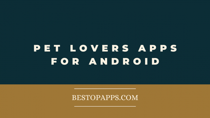 Pet Lovers Apps for Android