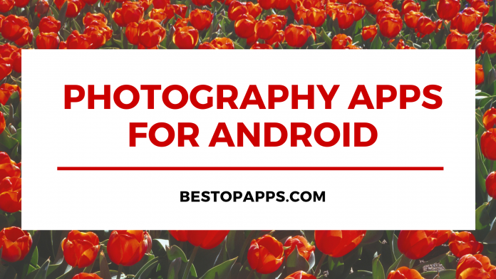 Photography Apps for Android