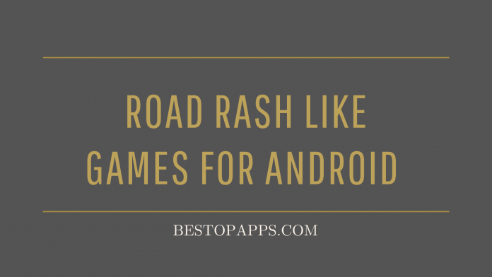 Road Rash like games for Android