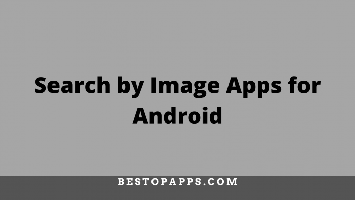 Search by Image Apps for Android