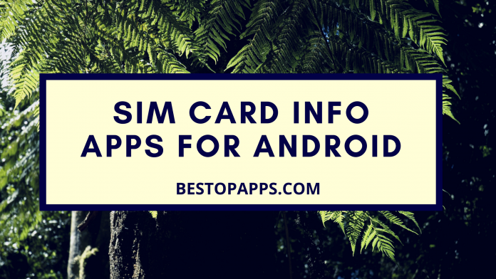 Sim Card Info Apps for Android