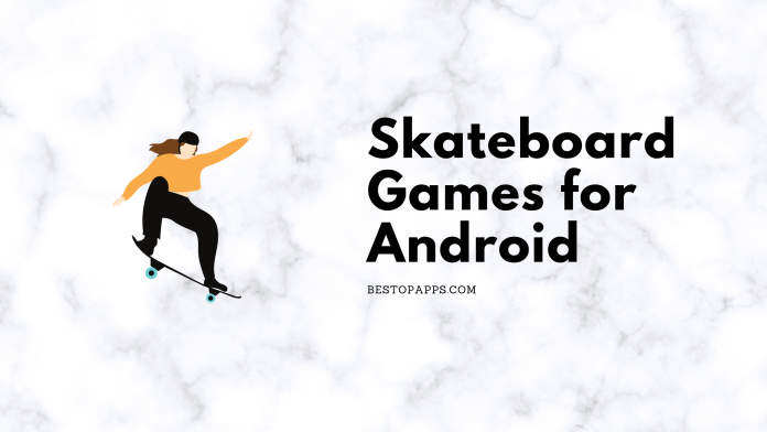 Skateboard Games for Android