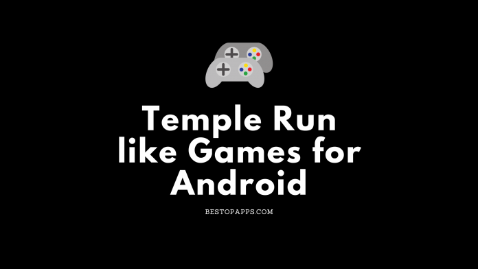 Temple Run like Games for Android