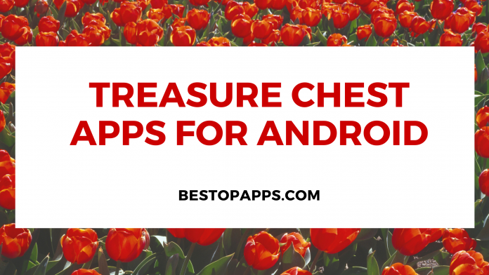 Treasure Chest Apps for Android