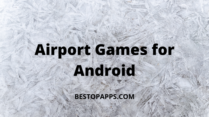 Airport Games for Android