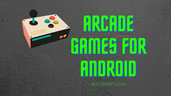 Arcade Games for Android
