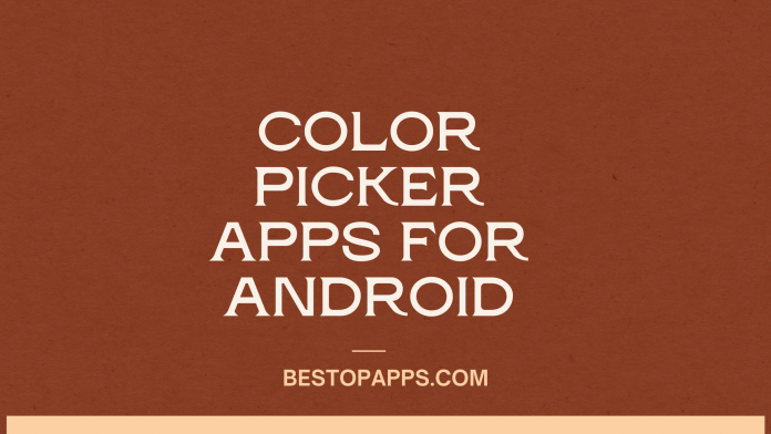Color Picker Apps for Android