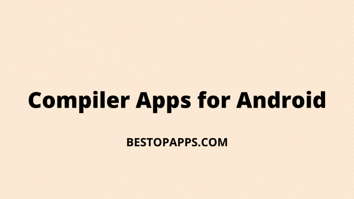 Compiler Apps for Android