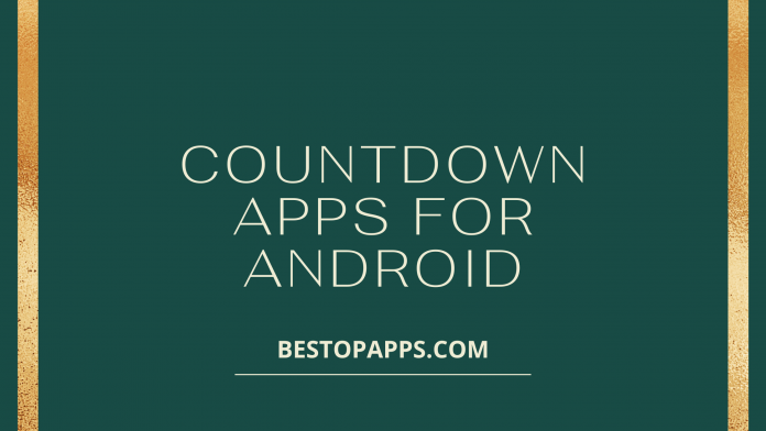 Top 6 Countdown Apps for Android in 2022