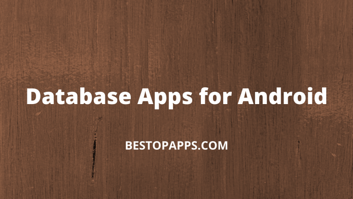 Database Apps for Android