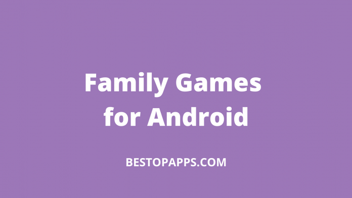 Family Games for Android