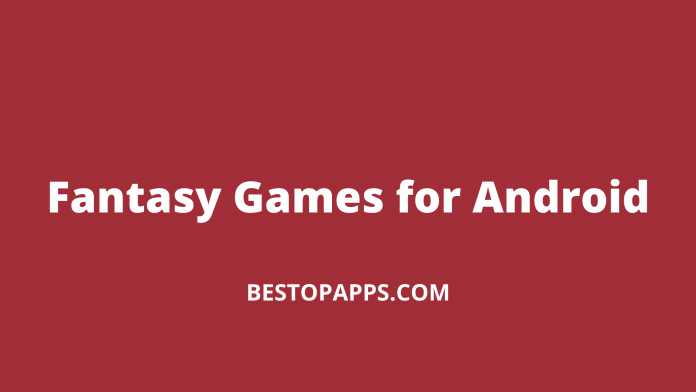 Fantasy Games for Android