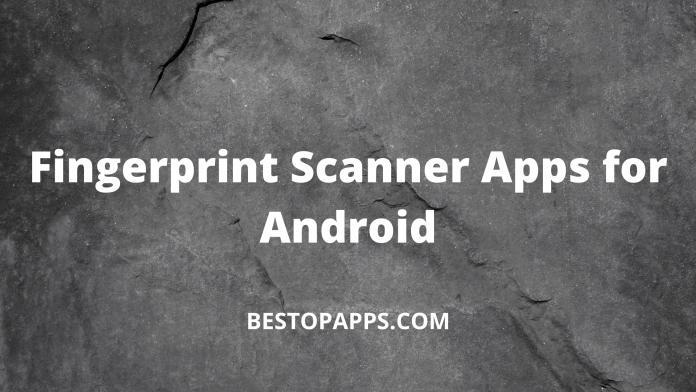 Fingerprint Scanner Apps for Android