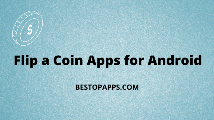 Flip a Coin Apps for Android