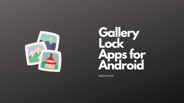 Gallery Lock Apps for Android