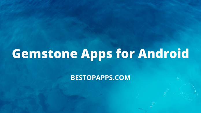 Gemstone Apps for Android