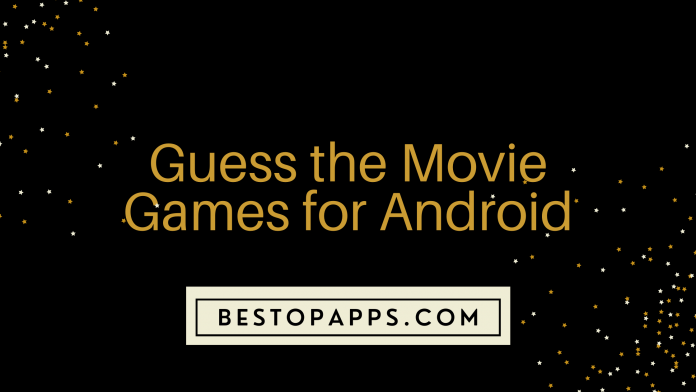 Guess the Movie Games for Android