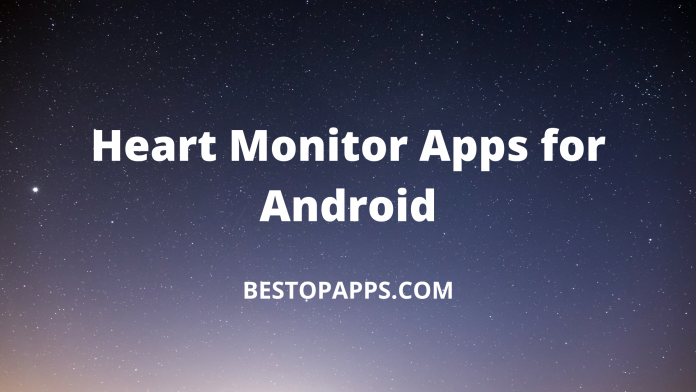 Heart Monitor Apps for Android