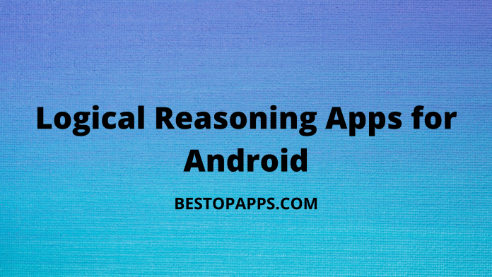 Logical Reasoning Apps for Android