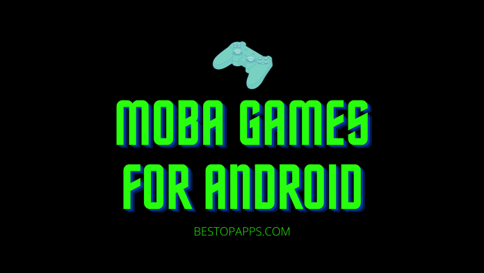 MOBA Games for Android