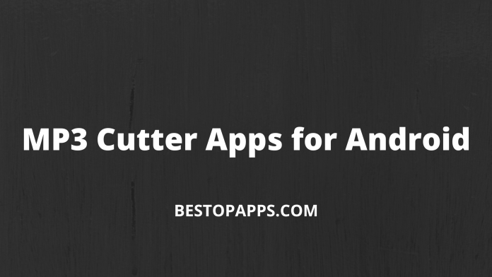 MP3 Cutter Apps for Android
