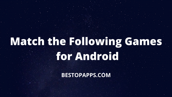 Match the Following Games for Android