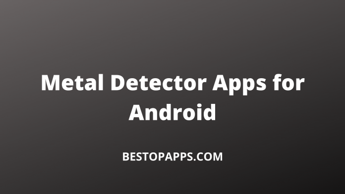Metal Detector Apps for Android