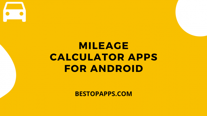 Mileage Calculator Apps for Android