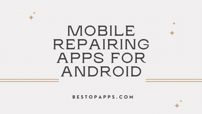 Mobile Repairing Apps for Android