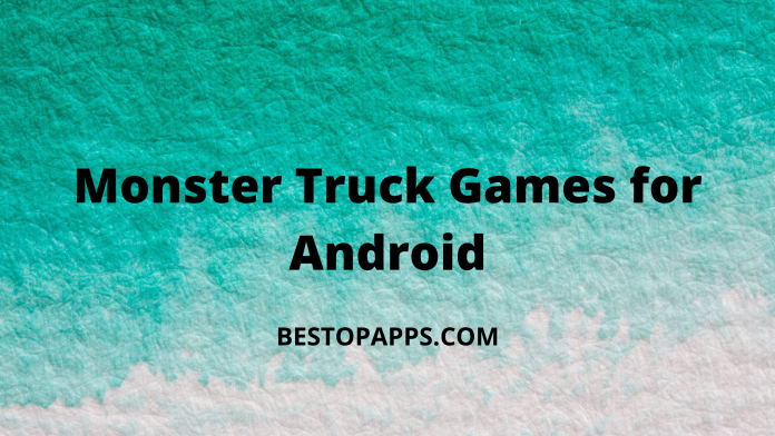 Monster Truck Games for Android
