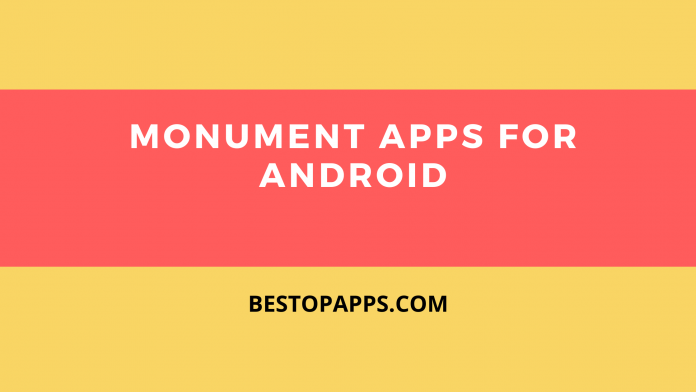 Monument Apps for Android