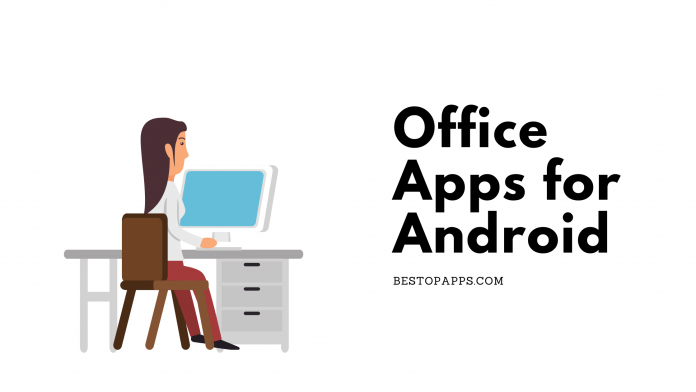 Office Apps for Android