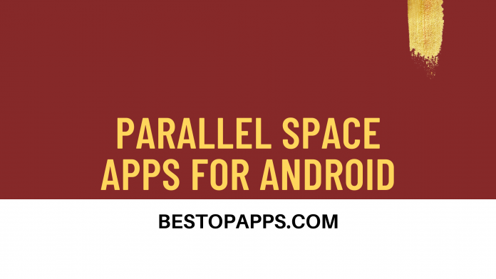 Parallel Space Apps for Android