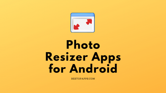 Photo Resizer Apps for Android