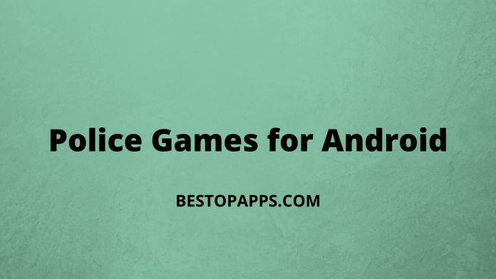 Police Games for Android