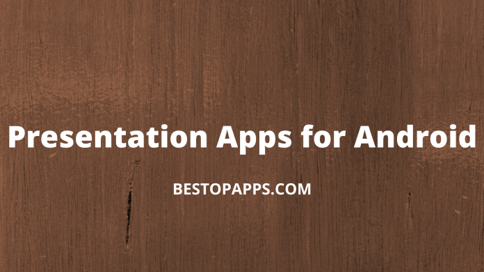 Presentation Apps for Android