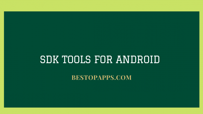 SDK Tools for Android